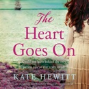 The Heart Goes On: An Absolutely Heartbreaking Historical Romance Novel (Far Horizons, Book 1) (Unabridged) MP3 Audiobook