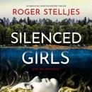 Silenced Girls: Agent Tori Hunter, Book 1 (Unabridged) MP3 Audiobook
