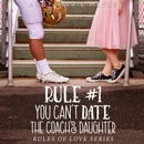 Rule #1: You Can't Date the Coach's Daughter: A Standalone Sweet High School Romance MP3 Audiobook