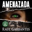 Amenazada: Un thriller de misterio y asesinos en serie mp3 descargar