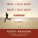 What I Talk about When I Talk about Running: A Memoir MP3 Audiobook