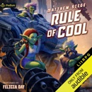Rule of Cool: A LitRPG Novel (Unabridged) MP3 Audiobook