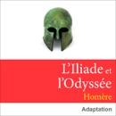 L'Iliade et l'Odyssée MP3 Audiobook
