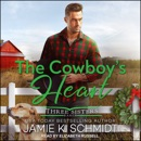 The Cowboy's Heart MP3 Audiobook