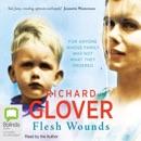 Flesh Wounds (Unabridged) MP3 Audiobook