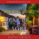 Réduit au Silence par un Sort (Un Roman Policier de Lacey Doyle – Tome 7) MP3 Audiobook
