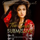 The Sassy Submissive: Stronghold, Book 1 (Unabridged) MP3 Audiobook