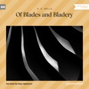 Of Blades and Bladery (Unabridged) MP3 Audiobook