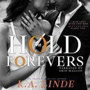 Hold the Forevers (Unabridged) MP3 Audiobook