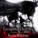 Escaping Destiny: The Fae Chronicles, Book 3 (Unabridged) MP3 Audiobook