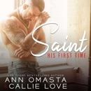 His First Time: Saint: A sizzling opposites-attract romance short story MP3 Audiobook