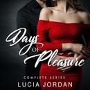 Days of Pleasure: Erotic Romance Series (Unabridged) MP3 Audiobook