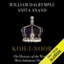 Download Koh-i-Noor: The History of the World's Most Infamous Diamond (Unabridged) MP3