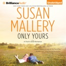 Only Yours: A Fool's Gold Romance, Book 5 (Unabridged) MP3 Audiobook