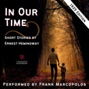 In Our Time: 1925 Edition MP3 Audiobook