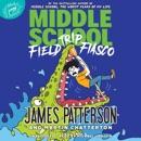 Middle School: Field Trip Fiasco MP3 Audiobook
