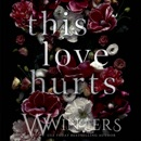 This Love Hurts MP3 Audiobook
