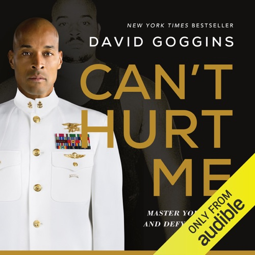 Can't Hurt Me: Master Your Mind and Defy the Odds (Unabridged) Listen, MP3 Download
