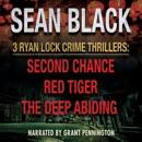 Three Ryan Lock Crime Thrillers: Second Chance, Red Tiger, and The Deep Abiding (Ryan Lock & Ty Johnson Boxset) (Unabridged) MP3 Audiobook
