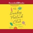 The Sunday Potluck Club MP3 Audiobook