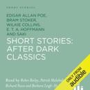 Short Stories: After Dark Classics (Unabridged) MP3 Audiobook