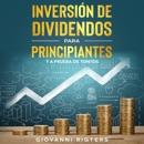 Inversión De Dividendos Para Principiantes Y A Prueba De Tontos mp3 descargar