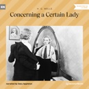 Concerning a Certain Lady (Unabridged) MP3 Audiobook