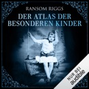 Der Atlas der besonderen Kinder: Miss Peregrine 4 MP3 Audiobook