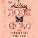 Darling Rose Gold (Unabridged) MP3 Audiobook