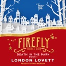 Death in the Park: Firefly Junction Cozy Mysteries, Book 1 MP3 Audiobook