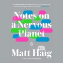 Notes on a Nervous Planet (Unabridged) MP3 Audiobook
