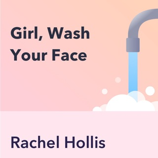 Girl, Wash Your Face, by Rachel Hollis: Key Insights by Pray.com E-Book Download
