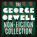 The George Orwell Non-Fiction Collection: Down and Out in Paris and London; The Road to Wigan Pier; Homage to Catalonia; Politics and the English Language; Notes on Nationalism; Why I Write mp3 book download