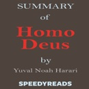 Summary of Homo Deus by Yuval Noah Harari: Finish Entire Book in 15 Minutes MP3 Audiobook