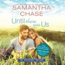 Until There Was Us: The Montgomery Brothers MP3 Audiobook