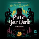 Part of Your World: A Twisted Tale MP3 Audiobook
