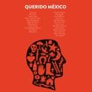 Querido México mp3 descargar