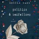 Politics & Bedfellows (Unabridged) MP3 Audiobook