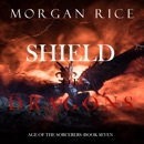 Shield of Dragons (Age of the Sorcerers—Book Seven) MP3 Audiobook