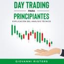 Day Trading Para Principiantes: Explicación Del Análisis Técnico mp3 descargar