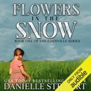 Flowers in the Snow (Betty's Book): The Edenville Series, Book 1 (Unabridged) MP3 Audiobook