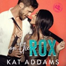 On the Rox: DTF (Dirty. Tough. Female.) Book 1 (Unabridged) MP3 Audiobook