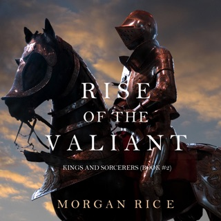 Rise of the Valiant (Kings and Sorcerers–Book 2) MP3 Download