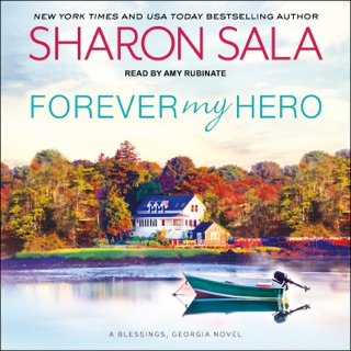 Forever My Hero: A Blessings, Georgia Novel E-Book Download