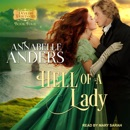 Hell Of A Lady: Must he sacrifice his honor to capture her heart? MP3 Audiobook