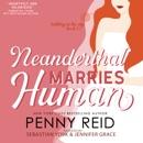 Neanderthal Marries Human: A Smarter Romance MP3 Audiobook