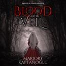 Blood and Veil: A Novella MP3 Audiobook