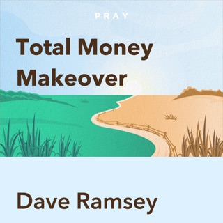 Total Money Makeover, by Dave Ramsey: Key Insights by Pray.com E-Book Download