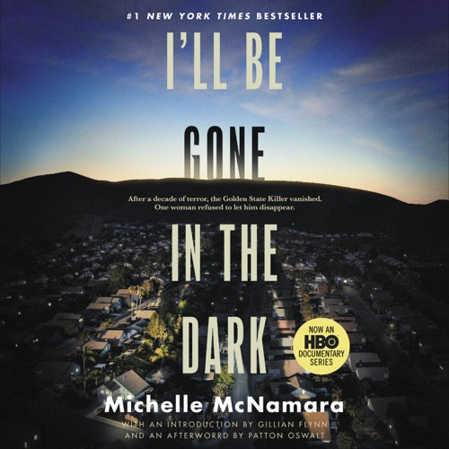 I'll Be Gone in the Dark Listen, MP3 Download