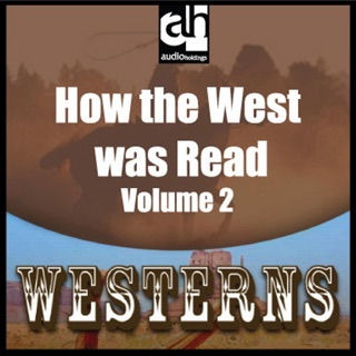 How the West was Read, Volume 2 (Unabridged) E-Book Download